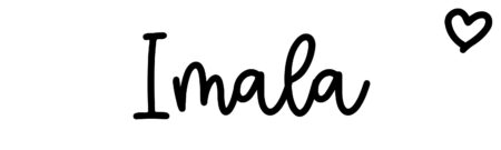 About the baby name Imala, at Click Baby Names.com