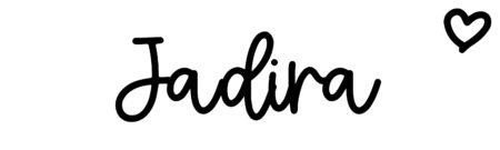 About the baby nameJadira, at Click Baby Names.com