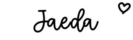 About the baby nameJaeda, at Click Baby Names.com