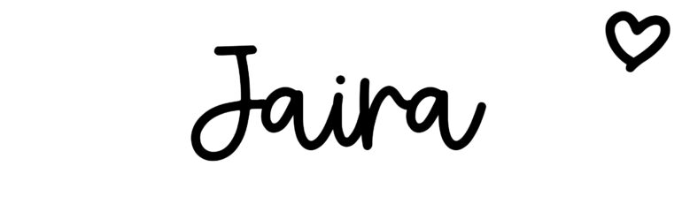 About the baby nameJaira, at Click Baby Names.com