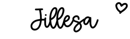 About the baby nameJillesa, at Click Baby Names.com