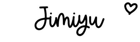 About the baby nameJimiyu, at Click Baby Names.com