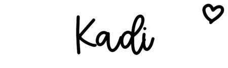 About the baby nameKadi, at Click Baby Names.com
