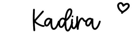 About the baby nameKadira, at Click Baby Names.com