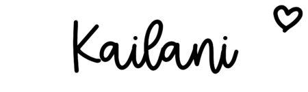 About the baby nameKailani, at Click Baby Names.com