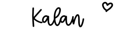 About the baby nameKalan, at Click Baby Names.com