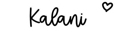 About the baby nameKalani, at Click Baby Names.com