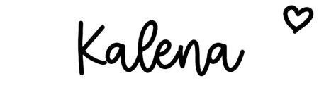 About the baby nameKalena, at Click Baby Names.com