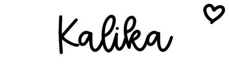 About the baby nameKalika, at Click Baby Names.com