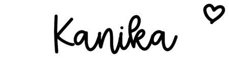 About the baby nameKanika, at Click Baby Names.com