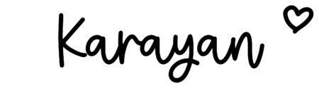 About the baby nameKarayan, at Click Baby Names.com