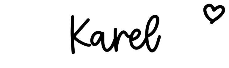 About the baby nameKarel, at Click Baby Names.com