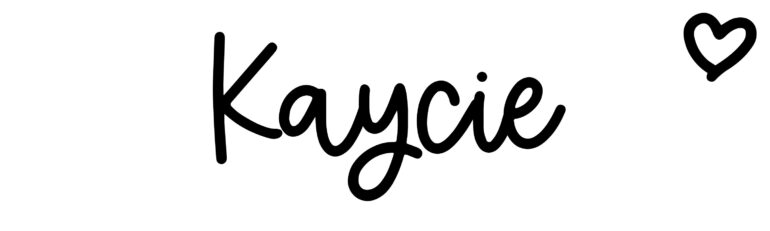 About the baby nameKaycie, at Click Baby Names.com