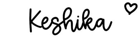 About the baby nameKeshika, at Click Baby Names.com