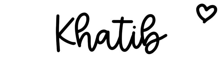 About the baby nameKhatib, at Click Baby Names.com