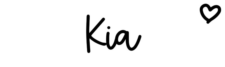 About the baby name Kia, at Click Baby Names.com
