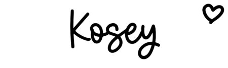 About the baby name Kosey, at Click Baby Names.com