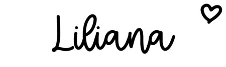 About the baby name Liliana, at Click Baby Names.com