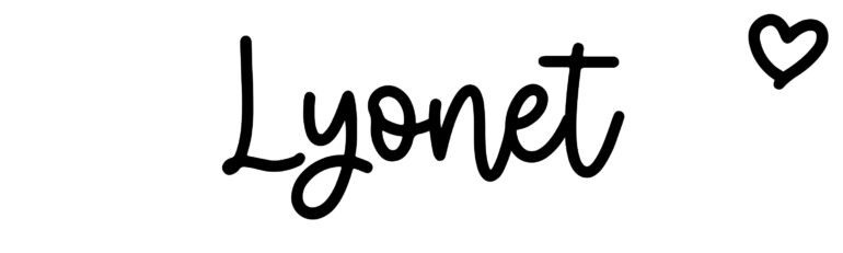 About the baby nameLyonet, at Click Baby Names.com
