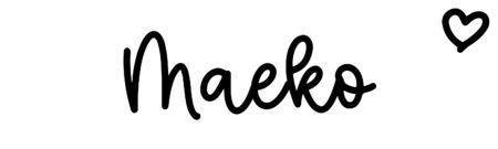 About the baby nameMaeko, at Click Baby Names.com