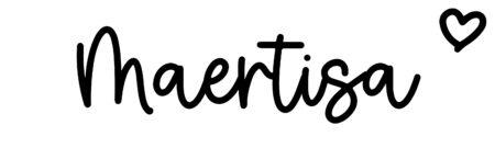 About the baby nameMaertisa, at Click Baby Names.com
