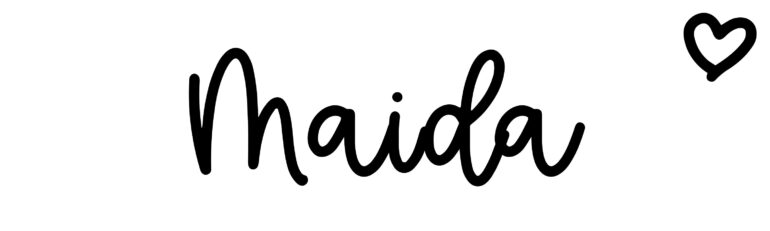 About the baby nameMaida, at Click Baby Names.com