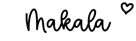 About the baby nameMakala, at Click Baby Names.com