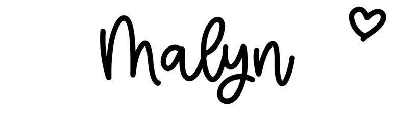 About the baby nameMalyn, at Click Baby Names.com