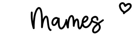 About the baby nameMames, at Click Baby Names.com