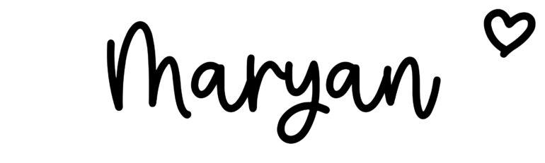 About the baby nameMaryan, at Click Baby Names.com