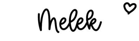 About the baby nameMelek, at Click Baby Names.com