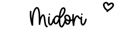 About the baby nameMidori, at Click Baby Names.com