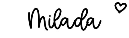 About the baby name Milada, at Click Baby Names.com