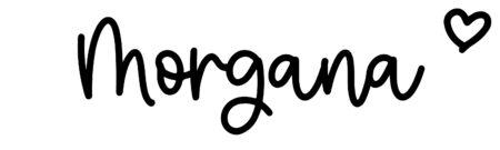 About the baby nameMorgana, at Click Baby Names.com