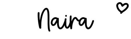 About the baby nameNaira, at Click Baby Names.com