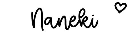 About the baby nameNaneki, at Click Baby Names.com