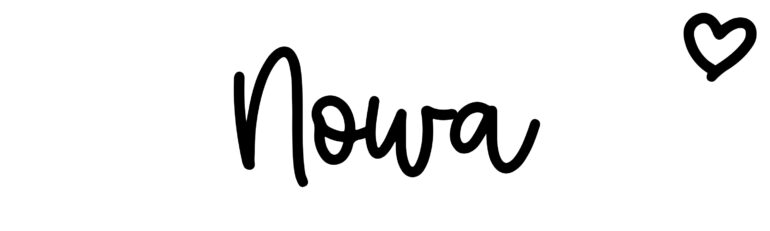 About the baby nameNowa, at Click Baby Names.com