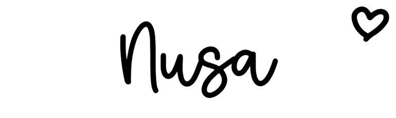 About the baby nameNusa, at Click Baby Names.com