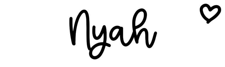 About the baby nameNyah, at Click Baby Names.com