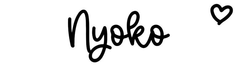 About the baby nameNyoko, at Click Baby Names.com