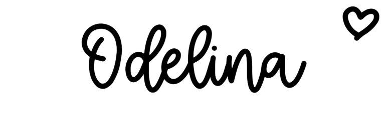 About the baby nameOdelina, at Click Baby Names.com