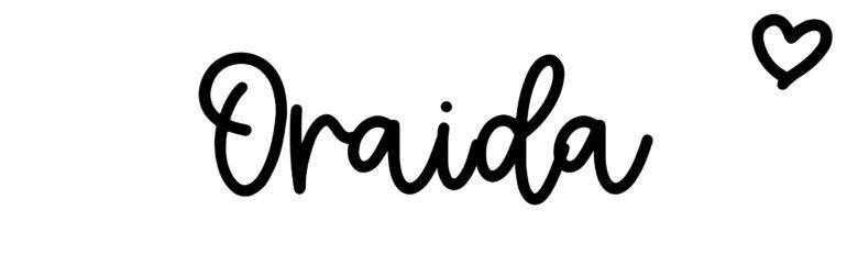 About the baby nameOraida, at Click Baby Names.com