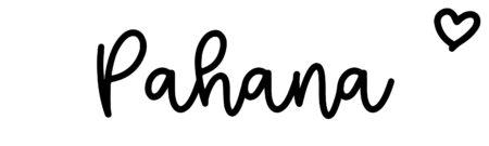 About the baby namePahana, at Click Baby Names.com