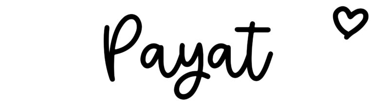 About the baby namePayat, at Click Baby Names.com