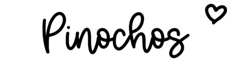About the baby namePinochos, at Click Baby Names.com