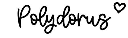 About the baby namePolydorus, at Click Baby Names.com