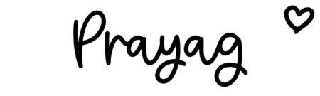 About the baby namePrayag, at Click Baby Names.com
