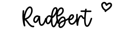About the baby nameRadbert, at Click Baby Names.com