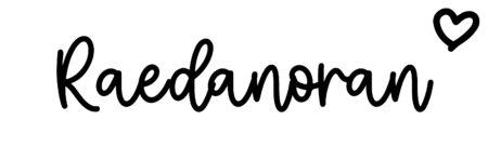 About the baby nameRaedanoran, at Click Baby Names.com