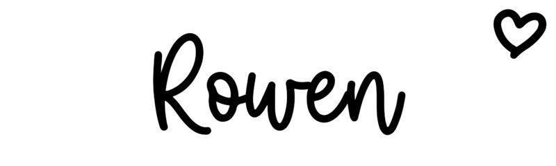 Rowen: Name meaning & origin at ClickBabyNames